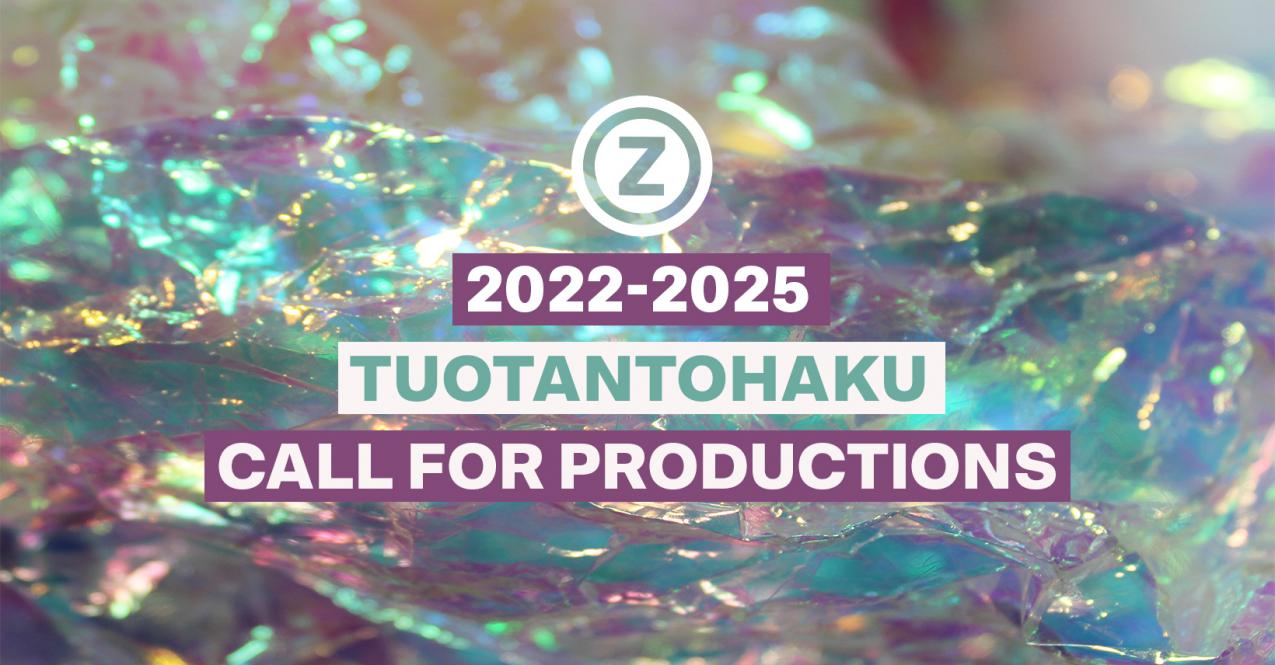 Photo, with the text Call for Productions 2022–2025