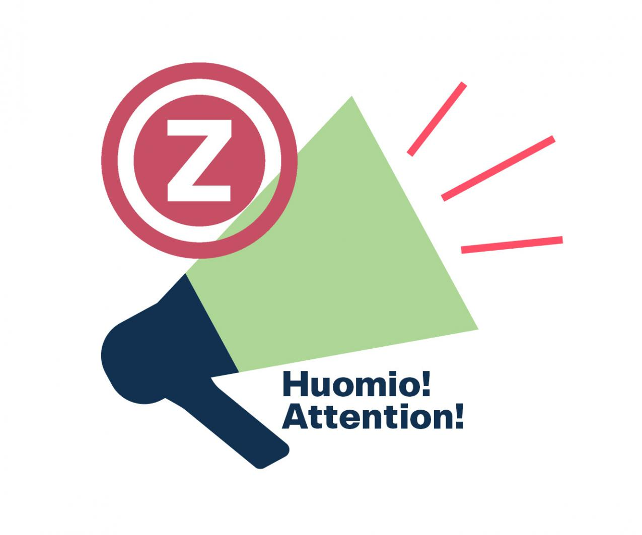 Huomio attention!